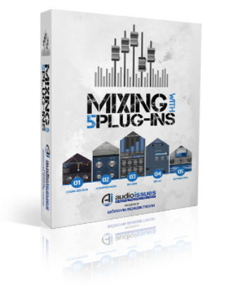 Mixing With Five Plugins