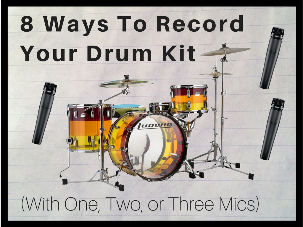 8 ways to record your drum kit with one two or three mics recording studio rockstars. Black Bedroom Furniture Sets. Home Design Ideas