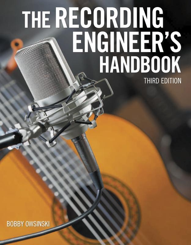 Bobby Owsinski - The Recording Engineer's Handbook